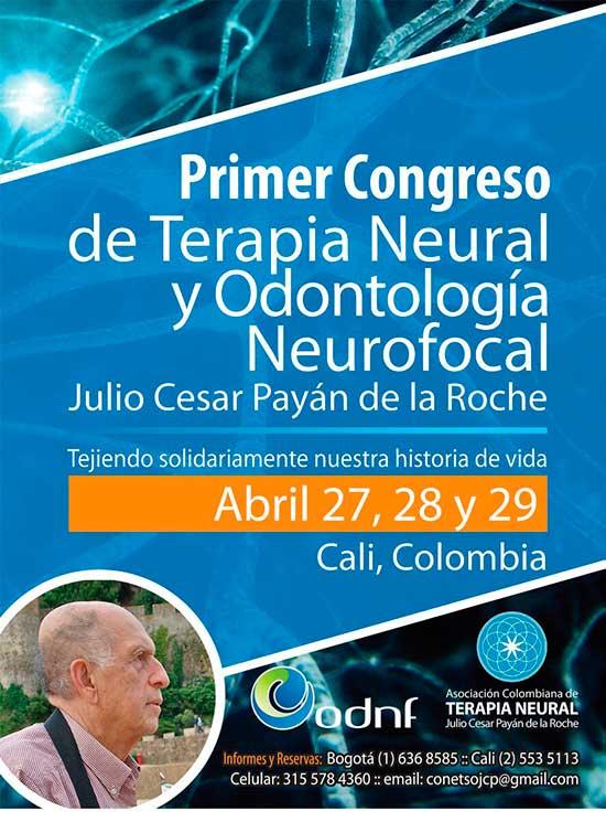 I Congreso Terapia Neural y Odontología Neurofocal Julio César Payán de la Roche